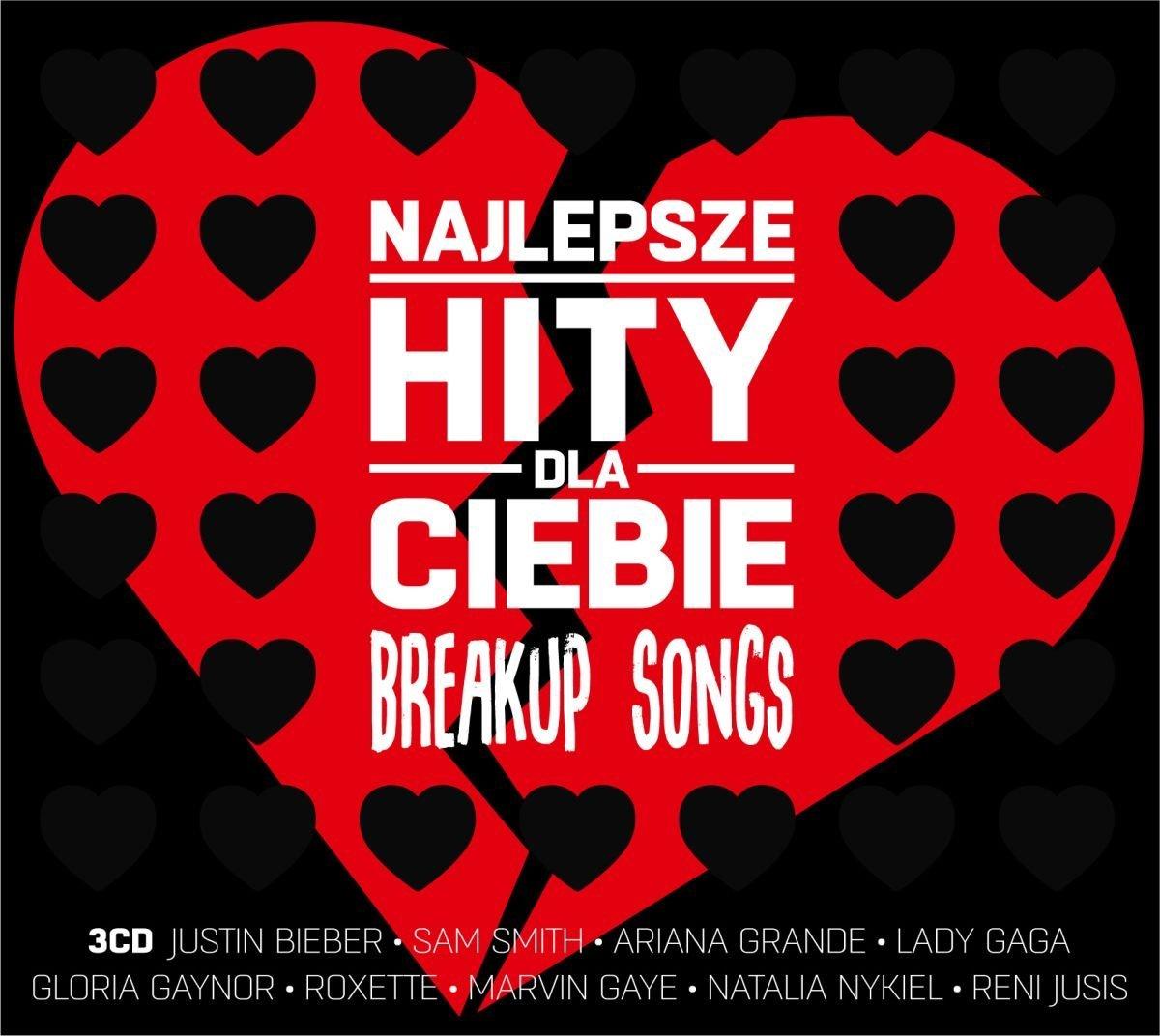 Najlepsze Hity Dla Ciebie: Breakup Songs