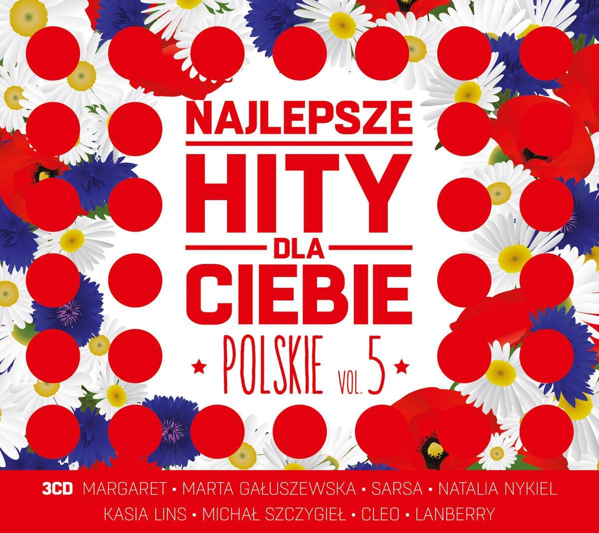 Najlepsze Hity Dla Ciebie: Polskie Vol.5