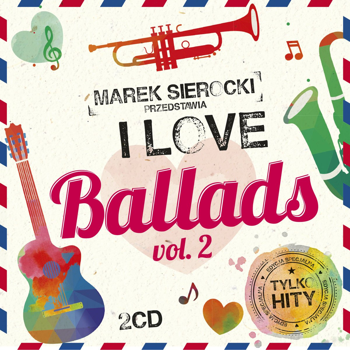 Marek Sierocki: I Love Ballads Vol. 2