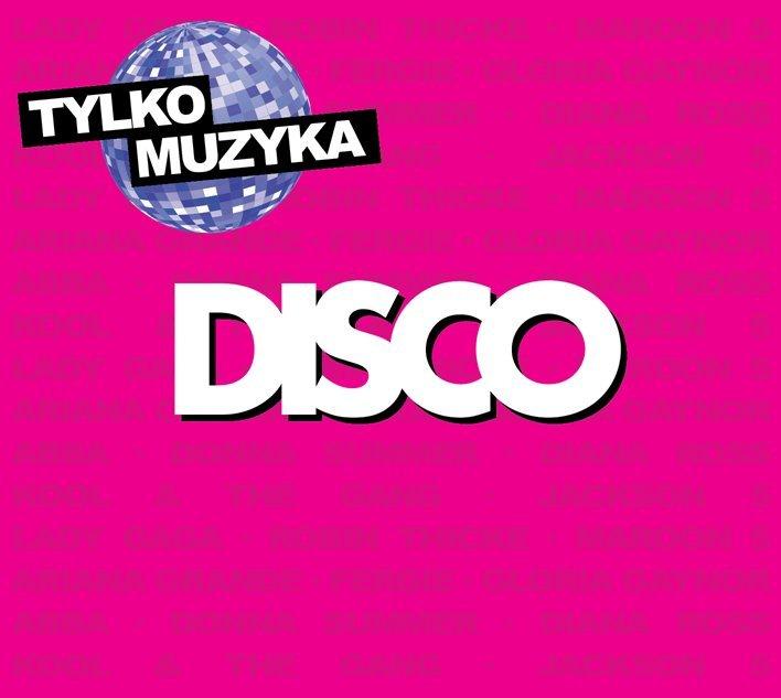 """tylko muzyka"" - disco"
