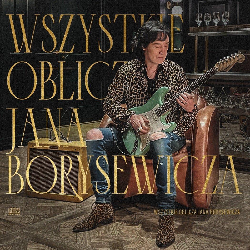 Wszystkie Oblicza Jana Borysewicza