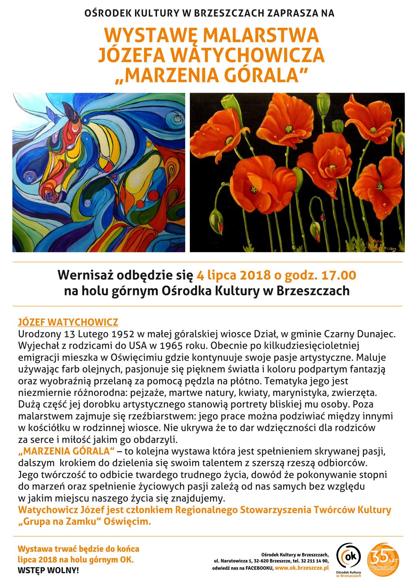 """Wystawa Malarstwa Józefa Watychowicza """"marzenia Górala"""""""
