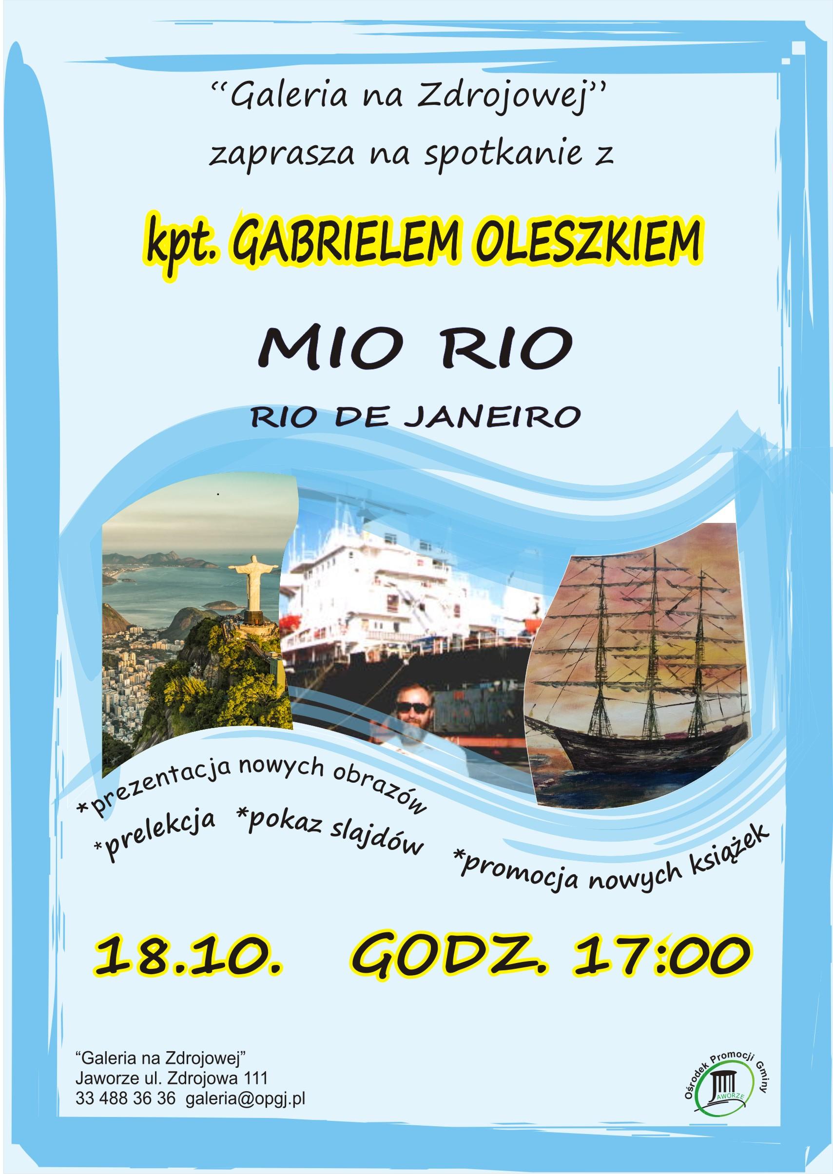 """Spotkanie Z Kpt. Gabrielem Oleszkiem, Prelekcja Pt. """" Mio Rio – Rio De Janeiro"""""""