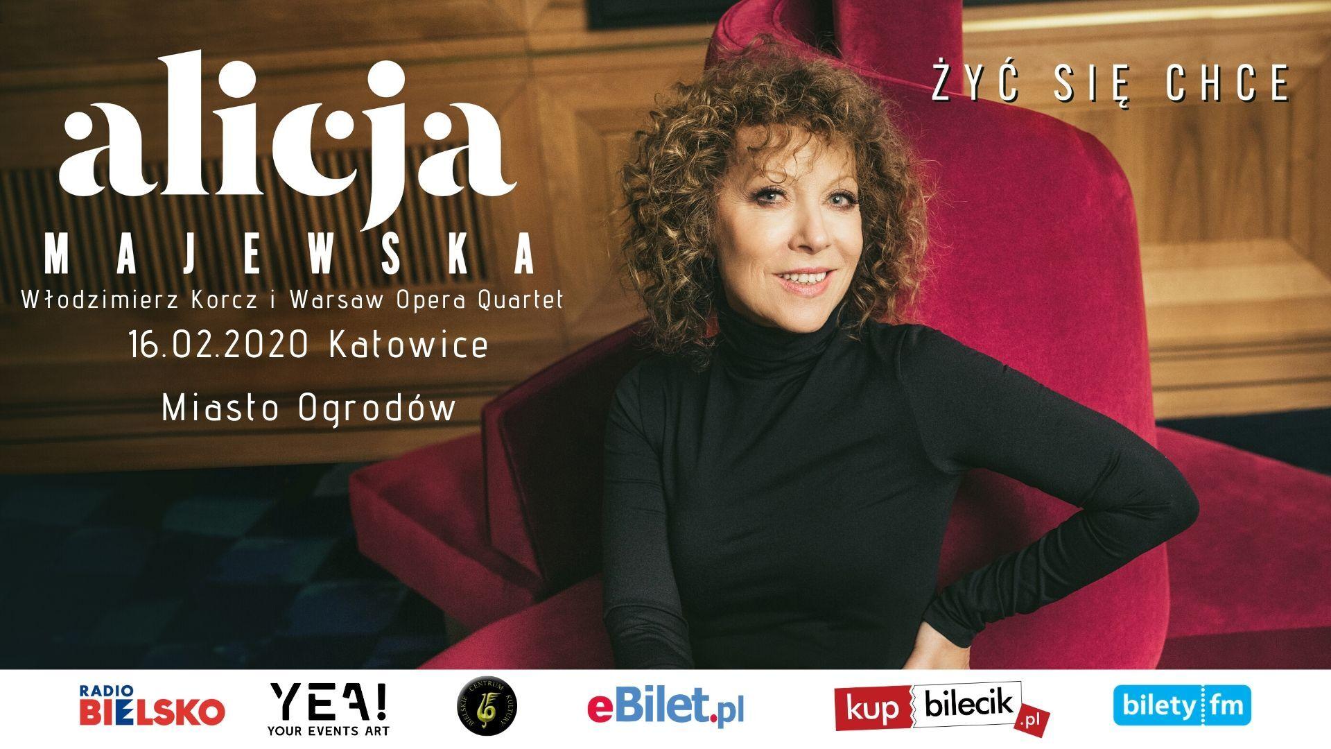 Koncert Alicja Majewska - Żyć Się Chce