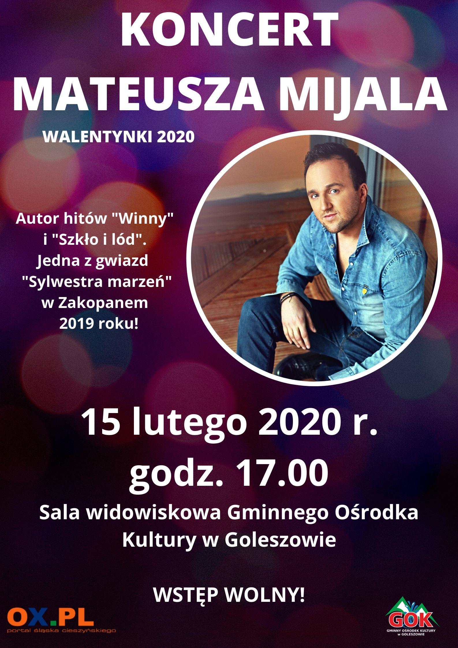 Koncert Mateusza Mijala - Walentynki 2020
